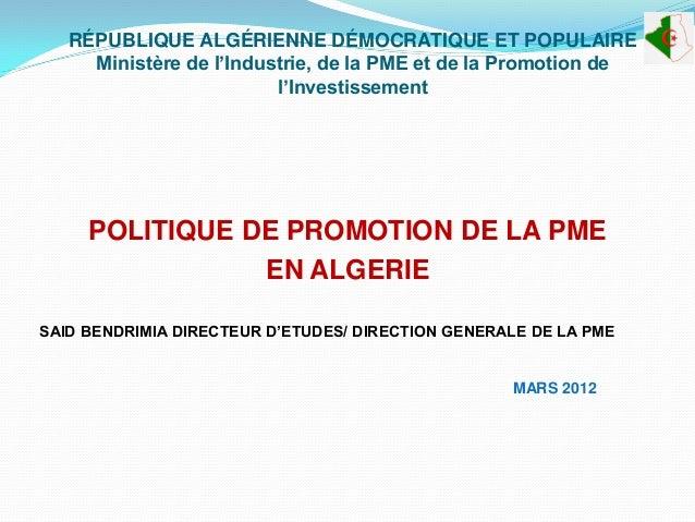 RÉPUBLIQUE ALGÉRIENNE DÉMOCRATIQUE ET POPULAIRE     Ministère de l'Industrie, de la PME et de la Promotion de             ...