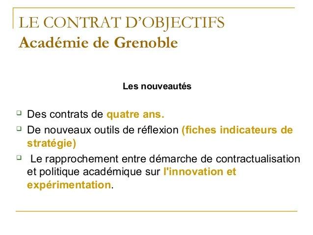LE CONTRAT D'OBJECTIFSAcadémie de Grenoble                      Les nouveautés   Des contrats de quatre ans.   De nouvea...