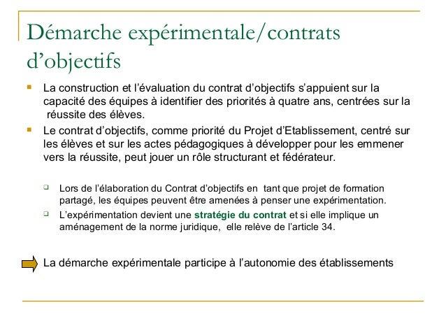 Démarche expérimentale/contratsd'objectifs   La construction et l'évaluation du contrat d'objectifs s'appuient sur la    ...