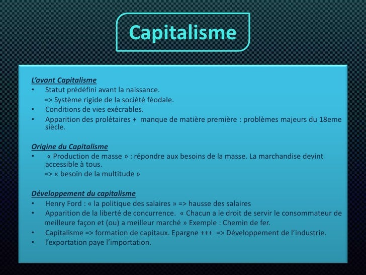 Capitalisme<br />L'avant Capitalisme<br />Statut prédéfini avant la naissance. <br />       => Système rigide de la sociét...