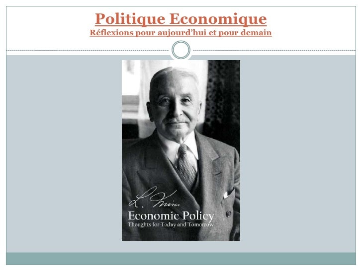 Politique EconomiqueRéflexions pour aujourd'hui et pour demain<br />