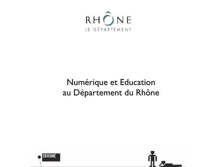 Numérique et Educationau Département du Rhône