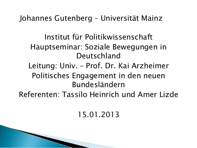 Johannes Gutenberg – Universität Mainz       Institut für Politikwissenschaft   Hauptseminar: Soziale Bewegungen in       ...