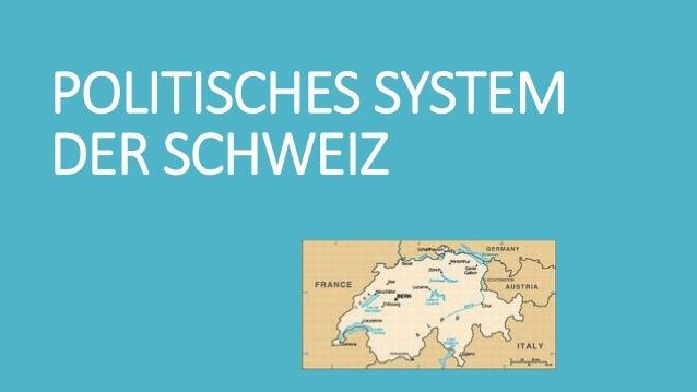 POLITISCHES SYSTEM DER SCHWEIZ