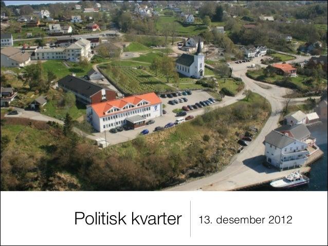 Politisk kvarter   13. desember 2012