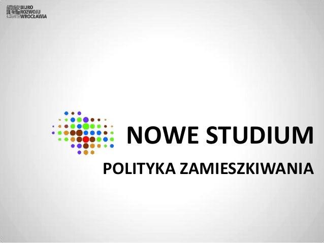NOWE STUDIUM POLITYKA ZAMIESZKIWANIA