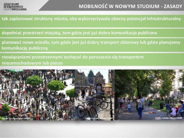planować nowe osiedla, tam gdzie jest już dobry transport zbiorowy lub gdzie planujemy komunikację publiczną tak zaplanowa...
