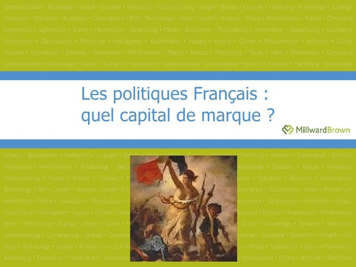 Les politiques Français :  quel capital de marque ?
