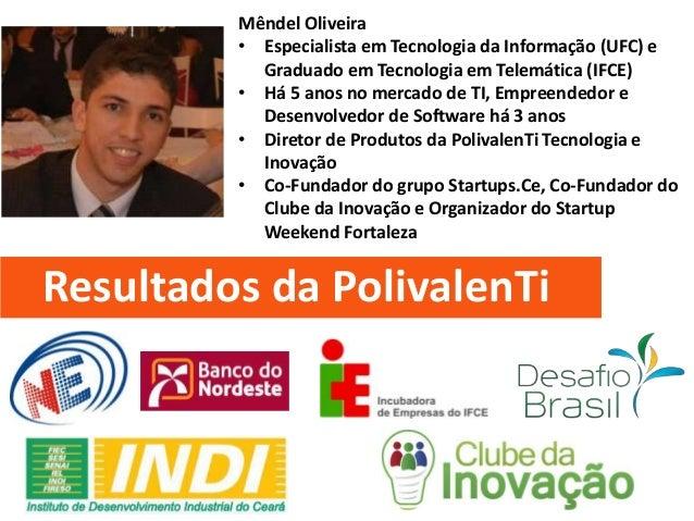 Mêndel Oliveira • Especialista em Tecnologia da Informação (UFC) e Graduado em Tecnologia em Telemática (IFCE) • Há 5 anos...