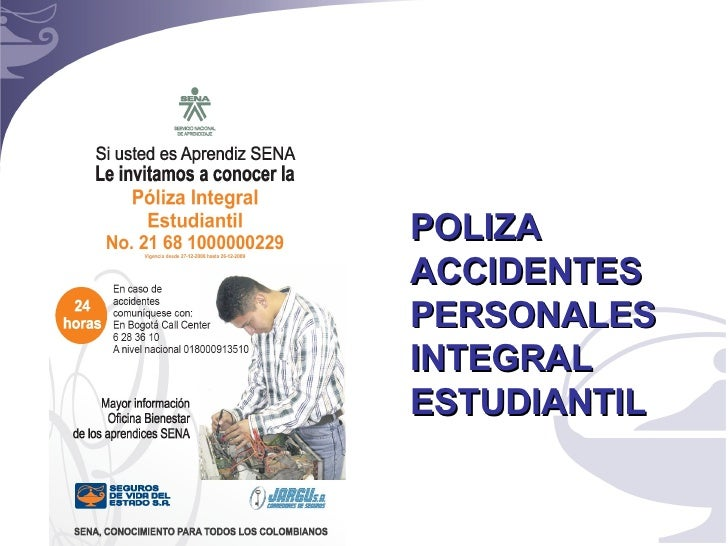 POLIZA ACCIDENTES PERSONALES INTEGRAL ESTUDIANTIL