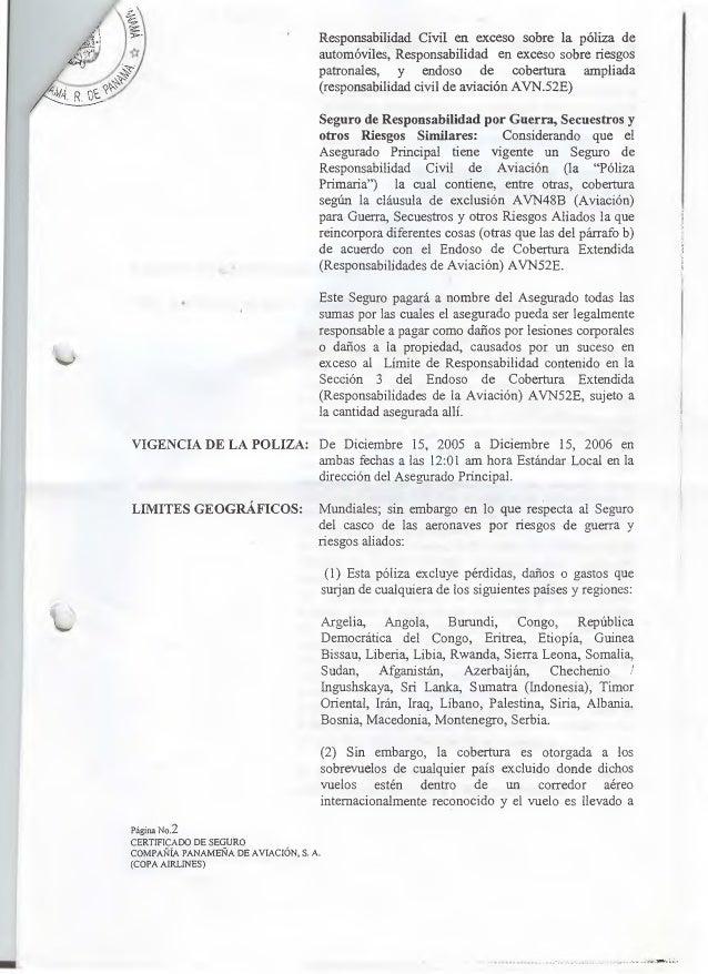 VIGENCIA DE LA POLIZA:   LIMITES GEOGRÁFICOS:   Página No.2 CERTIFICADO DE SEGURO  Responsabilidad Civil cn exceso sobre I...