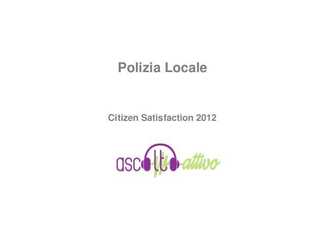 Polizia LocaleCitizen Satisfaction 2012