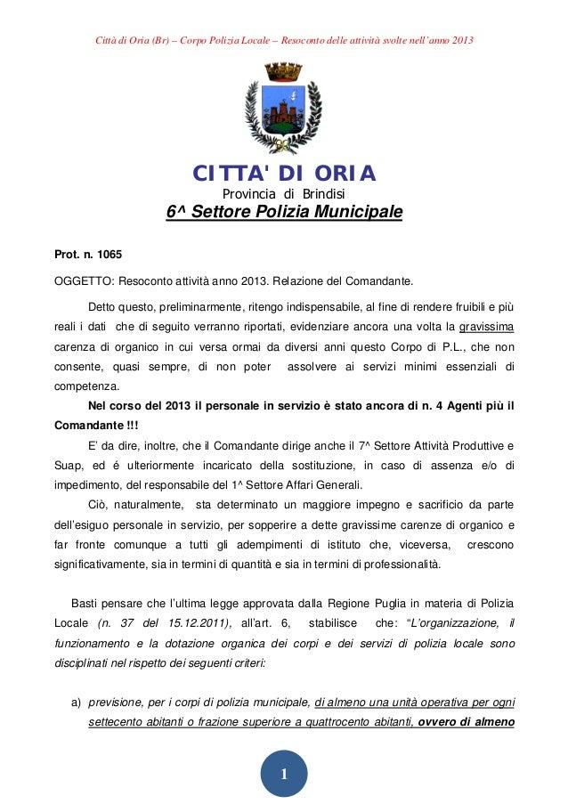 Città di Oria (Br) – Corpo Polizia Locale – Resoconto delle attività svolte nell'anno 2013  CITTA' DI ORIA Provincia di Br...