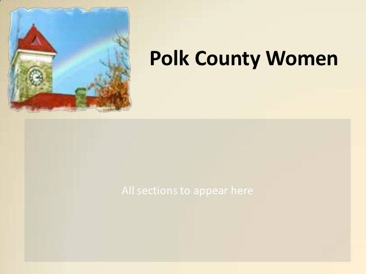 Polk County Women<br />All sections to appear here<br />