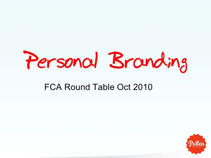 Personal Branding   FCA Round Table Oct 2010