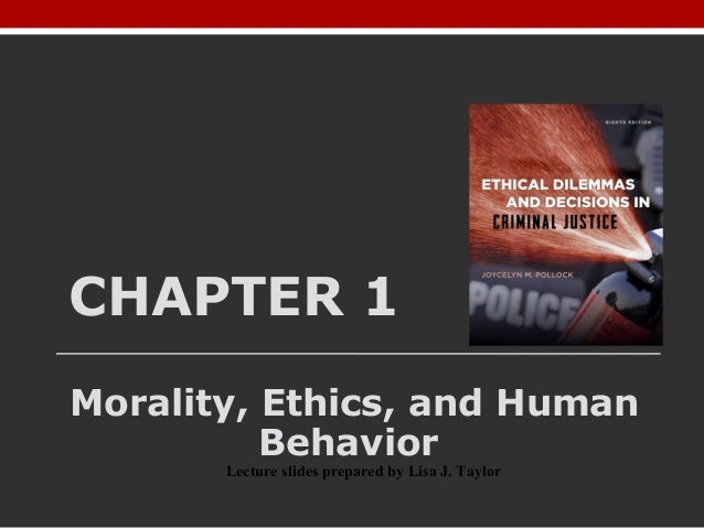 ethics and professional behavior in criminal justice