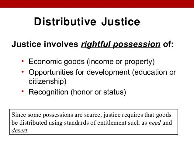 distributive corrective and commutative justice Crime and commutative justice allan beever  i introduction in his study of rhetoric, aristotle remarks that: justice in relation to the person is defined in two ways for it is defined either in relation to the community or to  in his ethics, aristotle famously distinguishes between distributive and corrective justice 12 the first.