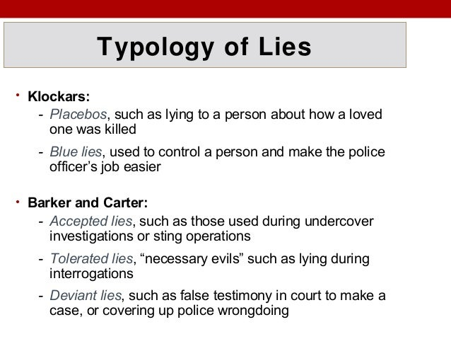 typologies of interrogation deception Four mid-term essay questions: instructions in description box typologies of interrogatory deception typologies of deceptive interrogation while.