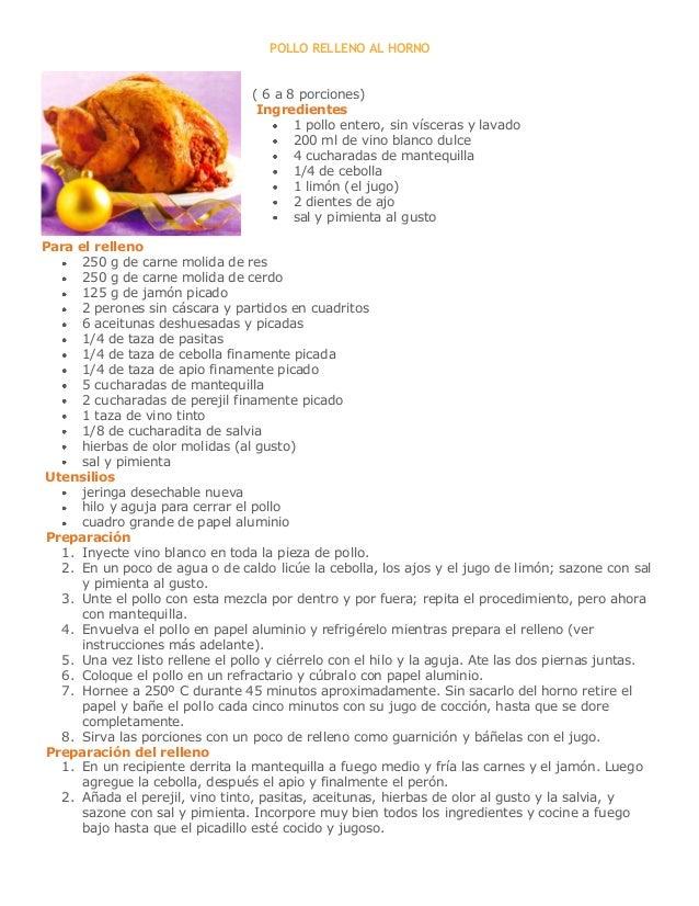 POLLO RELLENO AL HORNO                                 ( 6 a 8 porciones)                                  Ingredientes   ...