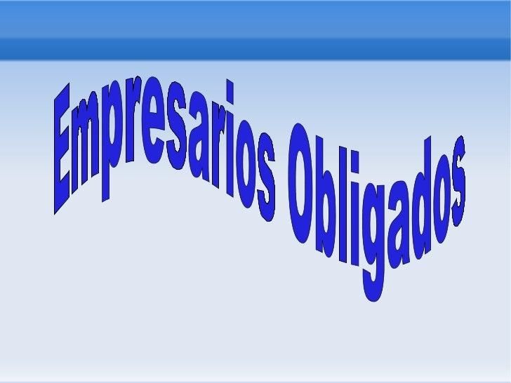 Empresarios Obligados