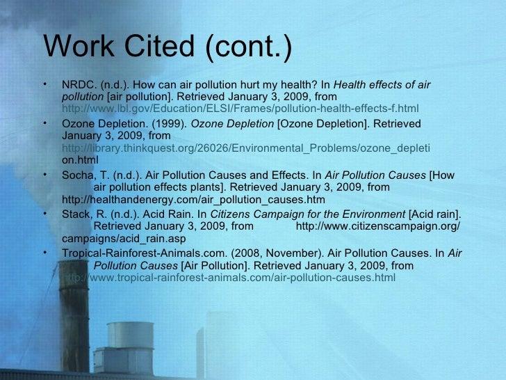 Work Cited (cont.) <ul><li>NRDC. (n.d.). How can air pollution hurt my health? In  Health effects of air  pollution  [air ...