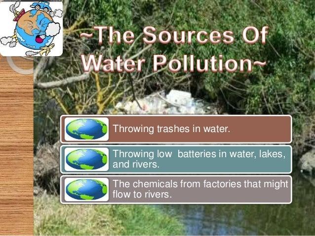 Effects of Water Pollution  Diseases like Cholera  Malaria  Typhoid (spread during the rainy season )  Aquatic life ge...