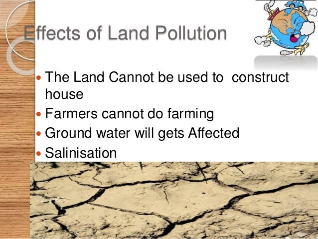 """soil pollution its cause its prevention Soil pollution soil pollution is defined as, """"contamination of soil by human and natural activities which may cause harmful effect on living organisms."""