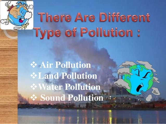 Causes of Air Pollution Major sources of Air Pollution - Industries -Automobiles and Domestic fuels -High Proportion of un...