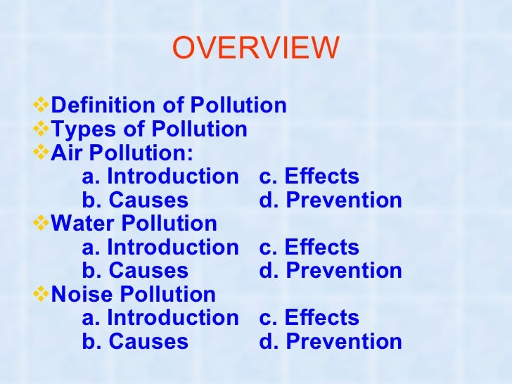 pollution ppt prevention 2 over view to be continue 2nd slide • land pollution introduction causes effects