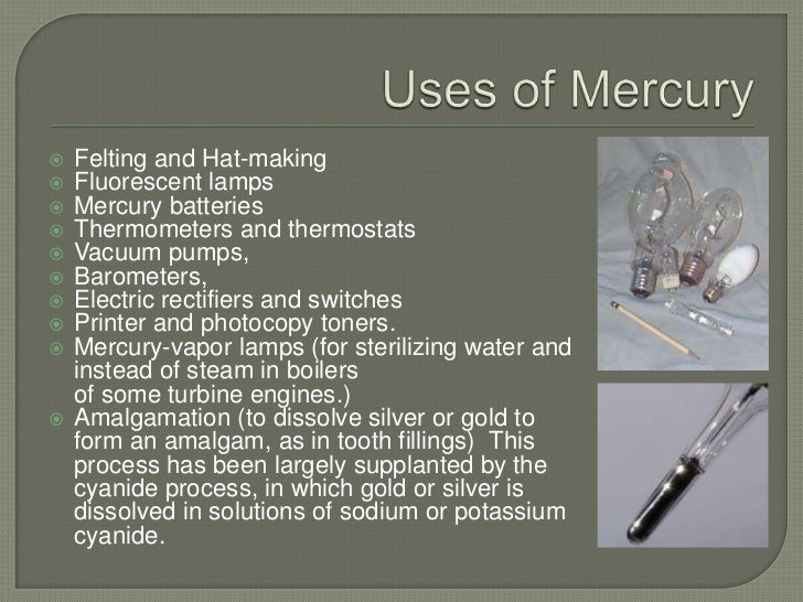 the importance and uses of the element mercury Mercury: why is mercury an important international july 10, 2007 the element mercury use of mercury in artisanal gold mining is already a widely illegal.
