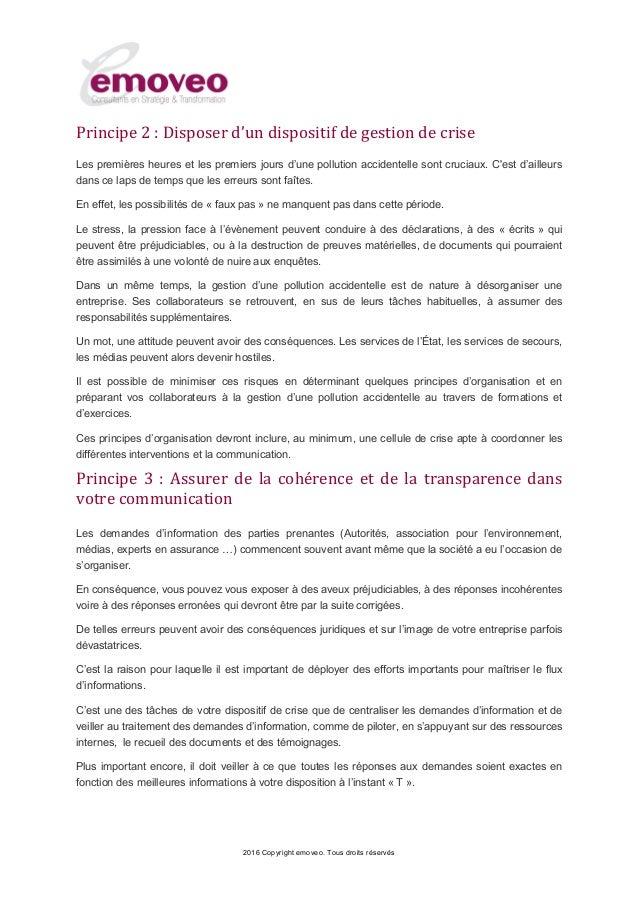 2016 Copyright emoveo. Tous droits réservés Principe 2 : Disposer d'un dispositif de gestion de crise Les premières heures...
