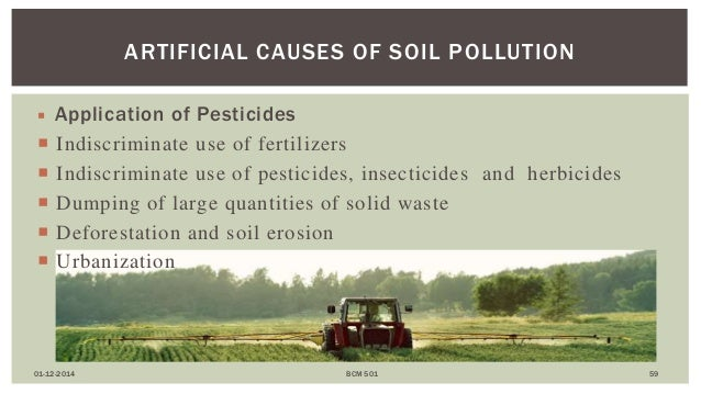 indiscriminate use of fertilizers and pesticides essay Land pollution: land pollution  by indiscriminate disposal of urban wastes  4  how to control soil pollution use of pesticides and fertilizers should be.