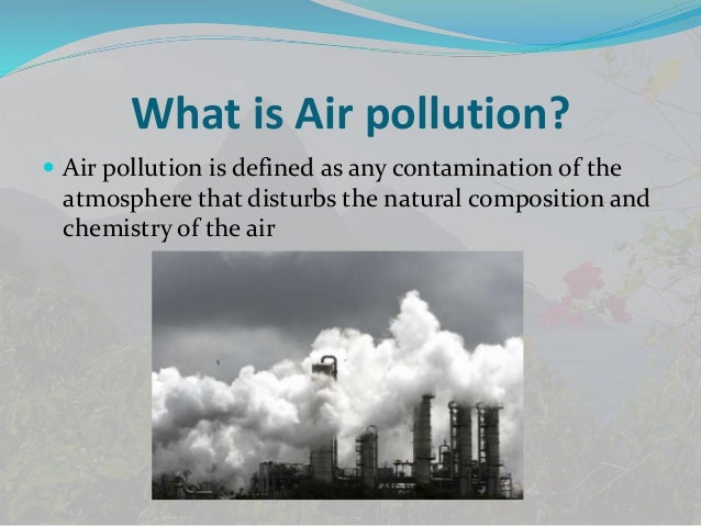 types of air pollution and its causes Noise pollution - causes, types, effects and control of noise pollution noise pollution noise is defined as, the unwanted, unpleasant or disagreeable sound that causes discomfort to all living beings.