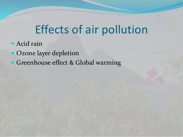 pollution its causes and remedies effects of air pollution