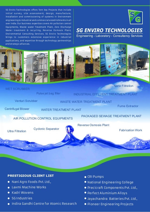 SG ENVIRO TECHNOLOGIES SG Enviro Technologies offers Tern key Projects that include initial survey, site assessment, desig...