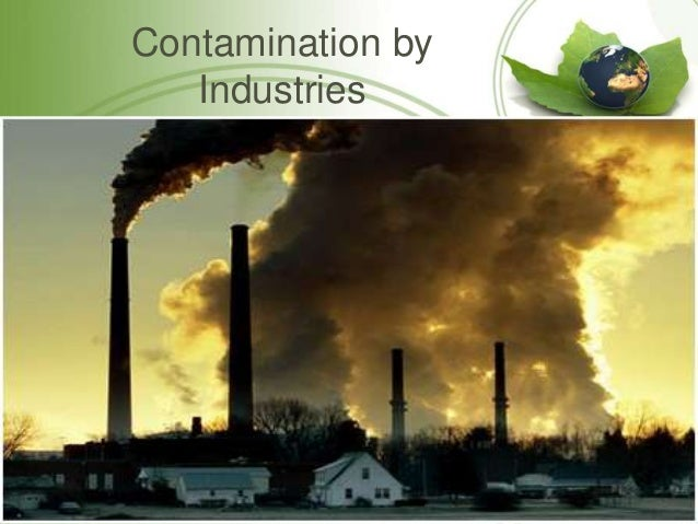 pollution and its types Point sources of pollution: local effects and it's control – vol i - industrial wastewater-types, amounts and effects - hanchang shi environment 2 the types of industrial waste water.