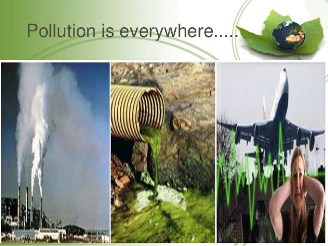 pollution and different types of pollution