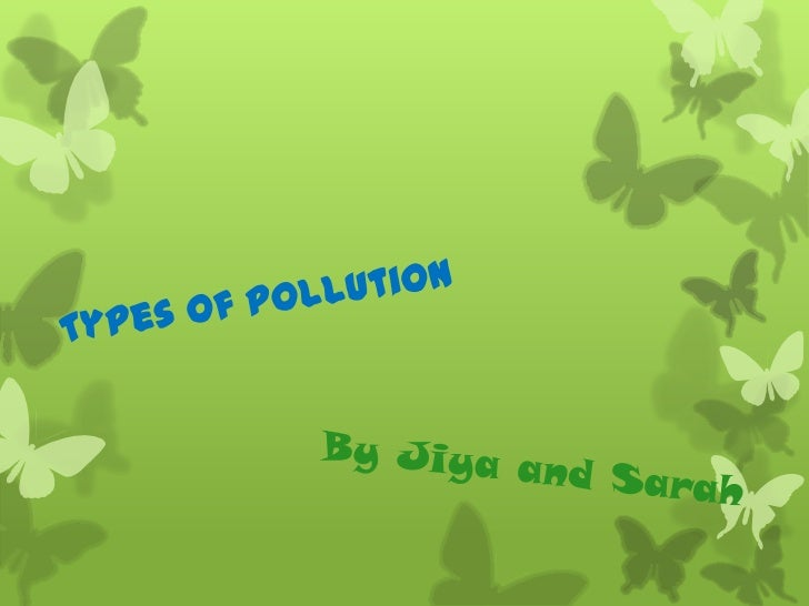 What is Pollution? Pollution is something that      contaminates theenvironment with something  bad caused by human or    ...