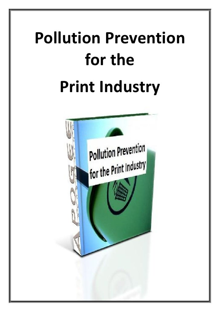 Pollution Prevention       for the   Print Industry