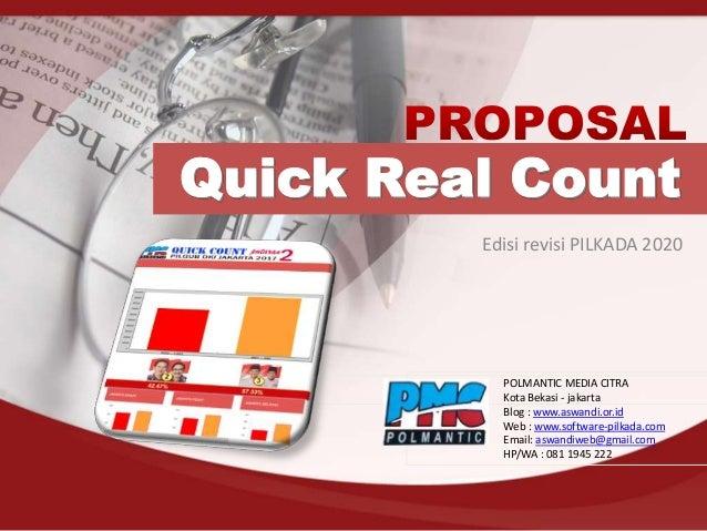 Edisi revisi PILKADA 2020 POLMANTIC MEDIA CITRA Kota Bekasi - jakarta Blog : www.aswandi.or.id Web : www.software-pilkada....