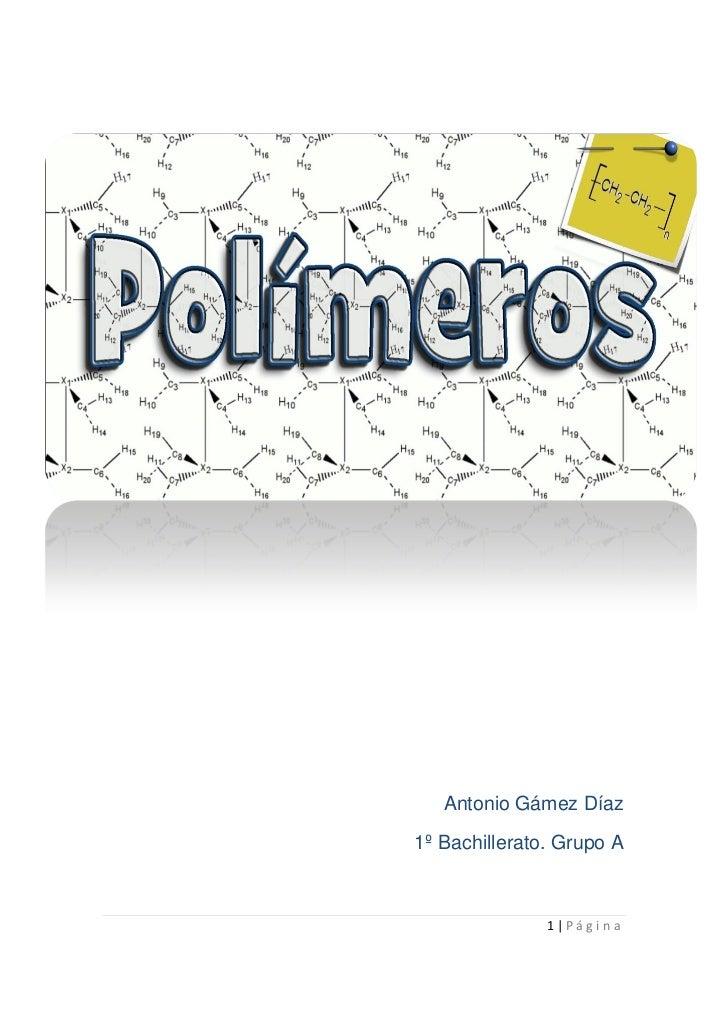 Portada                  Antonio Gámez Díaz            1º Bachillerato. Grupo A                             1|Página