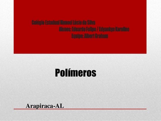 Polímeros  Arapiraca-AL