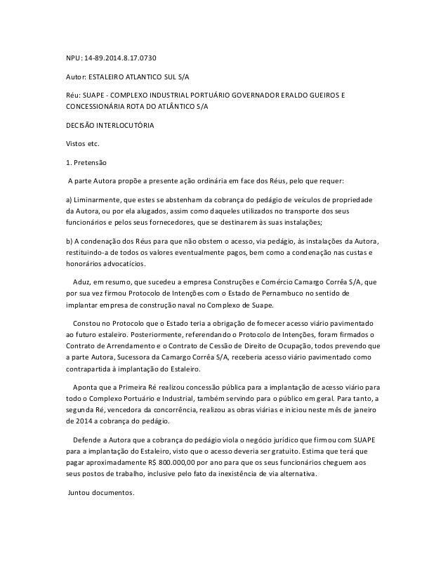 NPU: 14-89.2014.8.17.0730 Autor: ESTALEIRO ATLANTICO SUL S/A Réu: SUAPE - COMPLEXO INDUSTRIAL PORTUÁRIO GOVERNADOR ERALDO ...