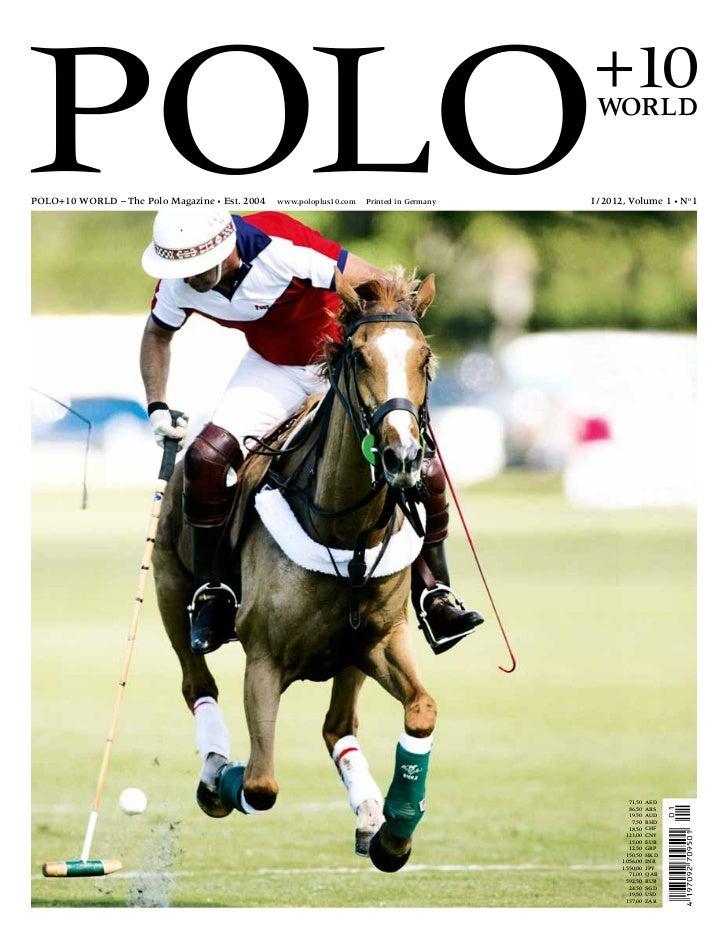 Polo+10 Magazine. I / 2012, Volume 1\u2022 No 1 . ...