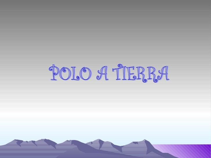 POLO A TIERRA
