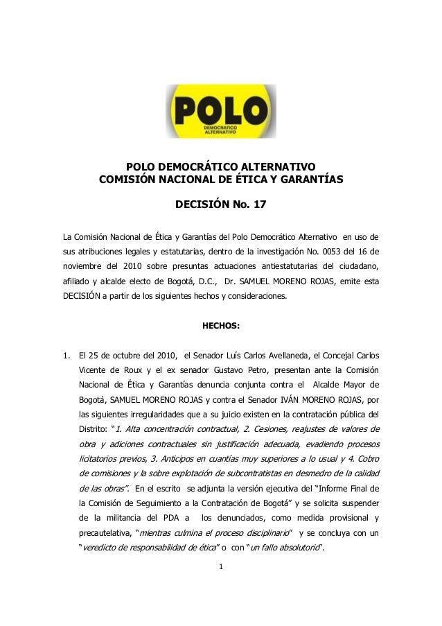 POLO DEMOCRÁTICO ALTERNATIVO COMISIÓN NACIONAL DE ÉTICA Y GARANTÍAS DECISIÓN No. 17 La Comisión Nacional de Ética y Garant...