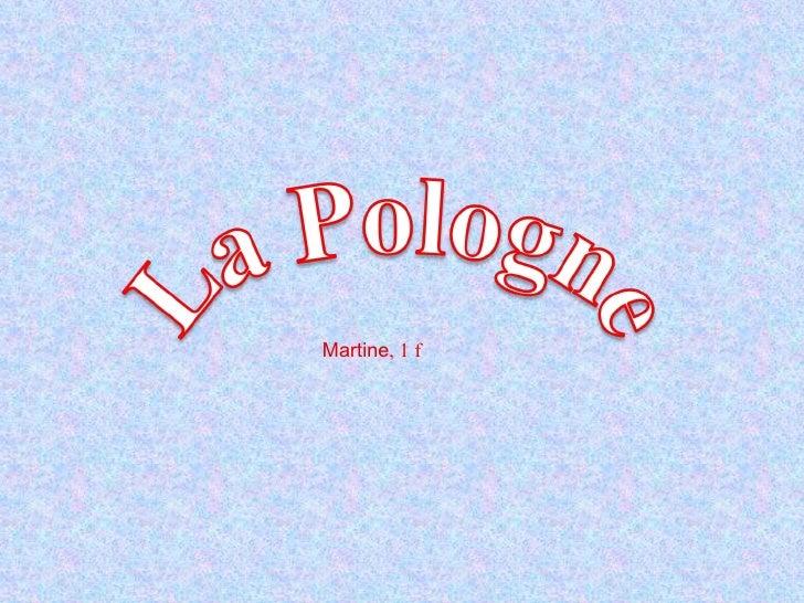 Martine , 1 f