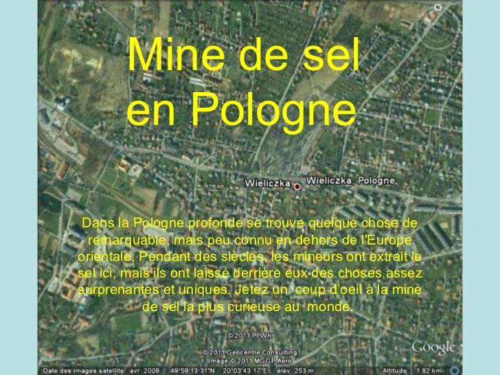 Mine de sel  Polonaise   Mine de sel  en Pologne   Dans la Pologne profonde se trouve quelque chose de remarquable, mais p...