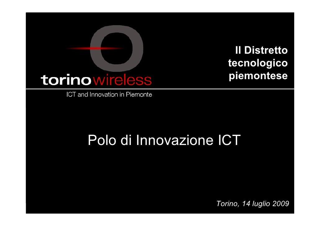 Il Distretto                       tecnologico                       piemontese     Polo di Innovazione ICT               ...