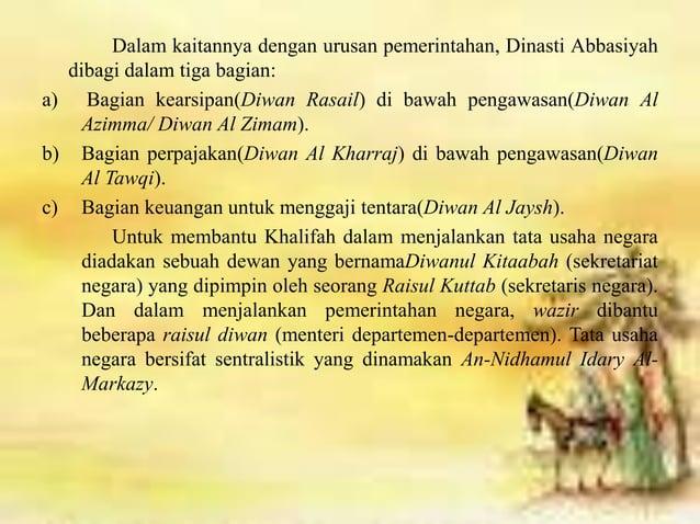 2. Kemajuan Militer Kemiliteran di masa Abbasiyah telah dikelola secara baik. Bahkan sepanjang sejarah Arab tidak pernah a...